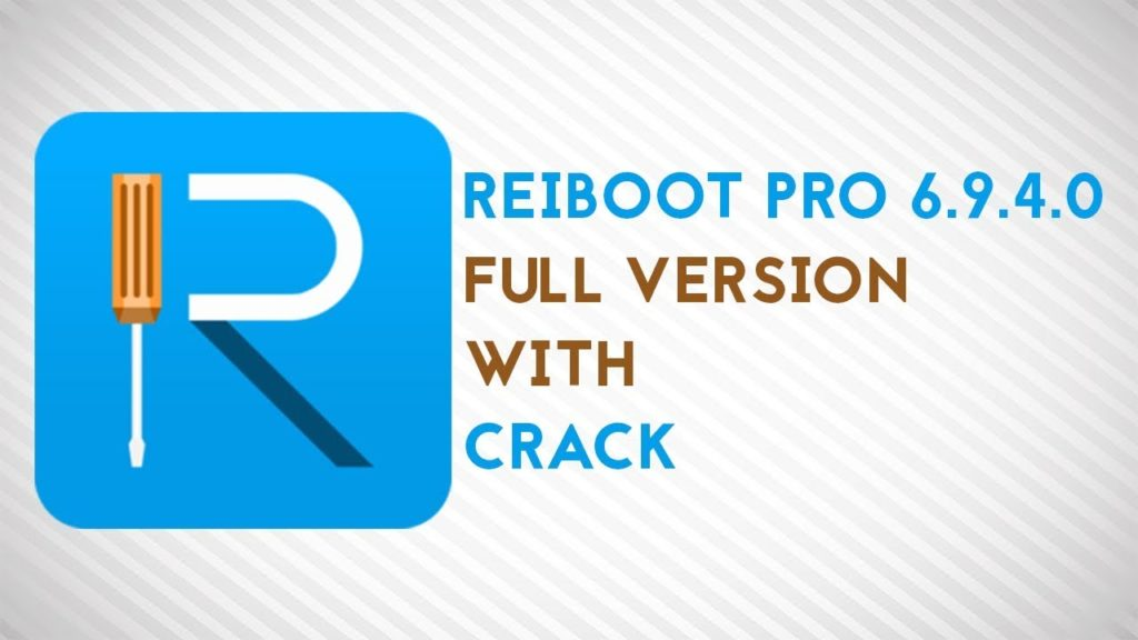 ReiBoot 6 9 4 0 Crack Full Registration Code Download [Latest] – FPS