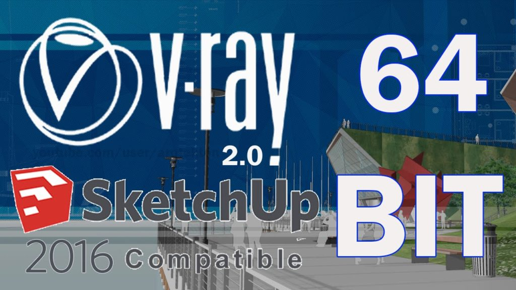 Vray-2.0-For-SketchUp-2016-Full-With-Crack